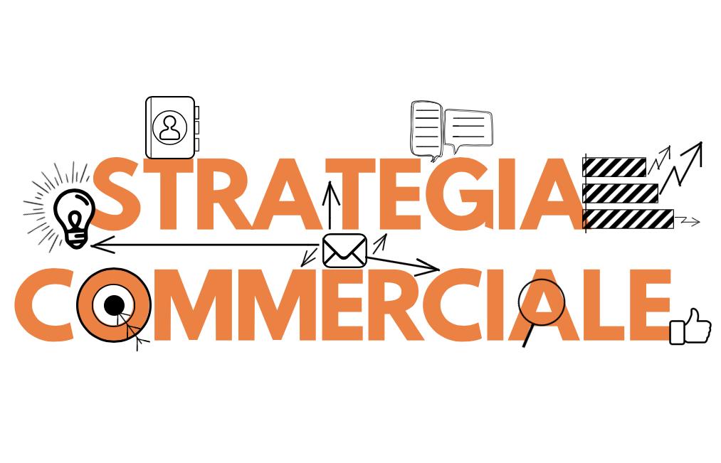Strategie commerciali per incrementare le vendite