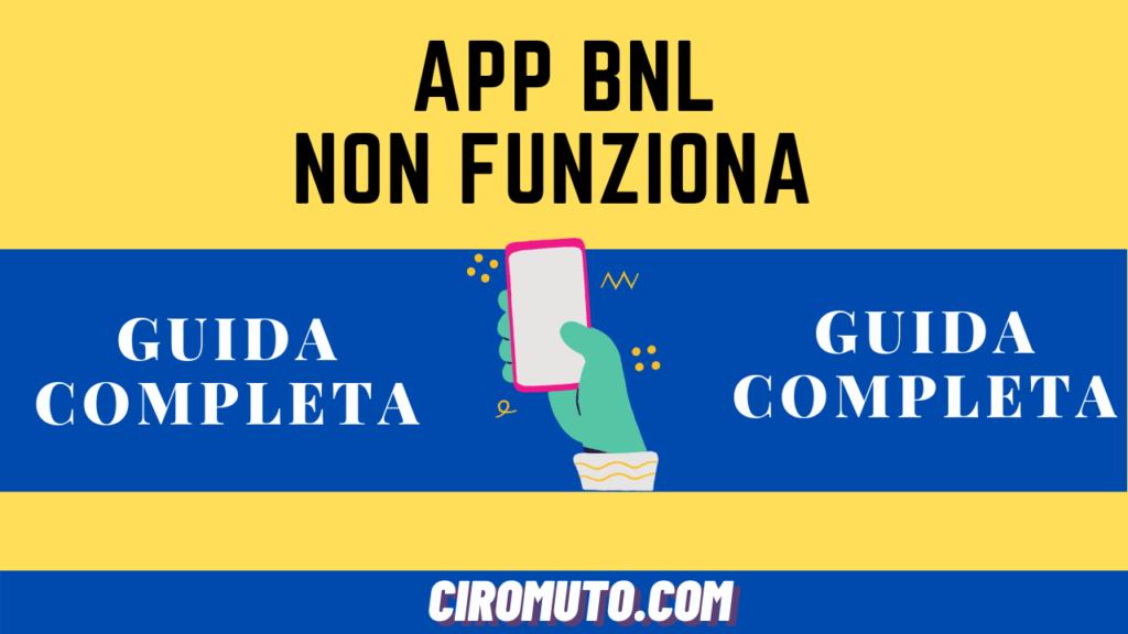App bnl non funziona