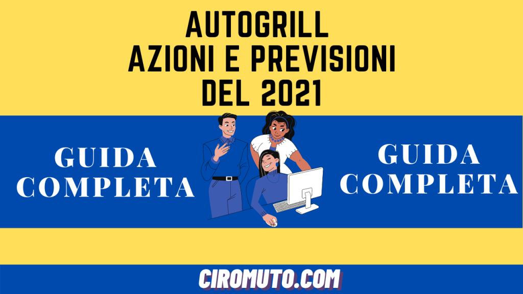 AZIONI autogrill PREVISIONI