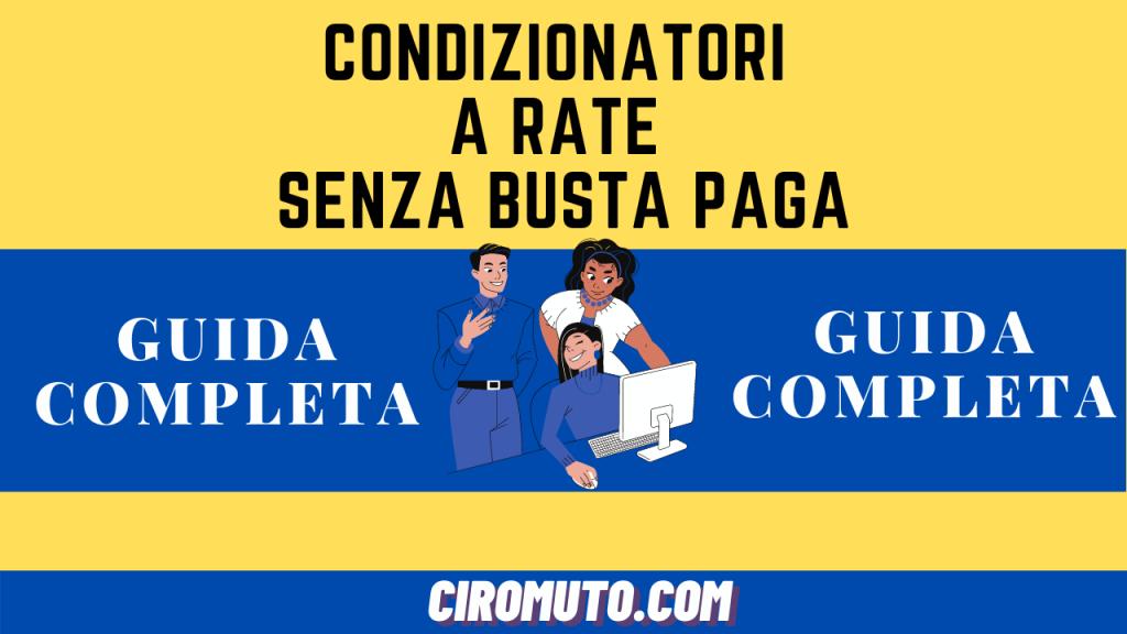 Condizionatori a rate senza busta paga
