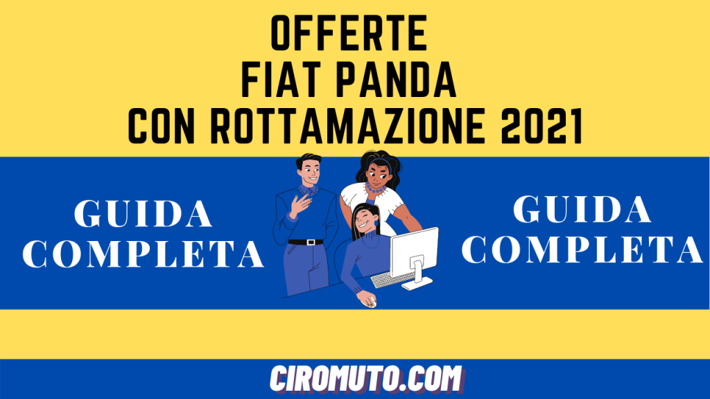 Offerte fiat panda con rottamazione 2021