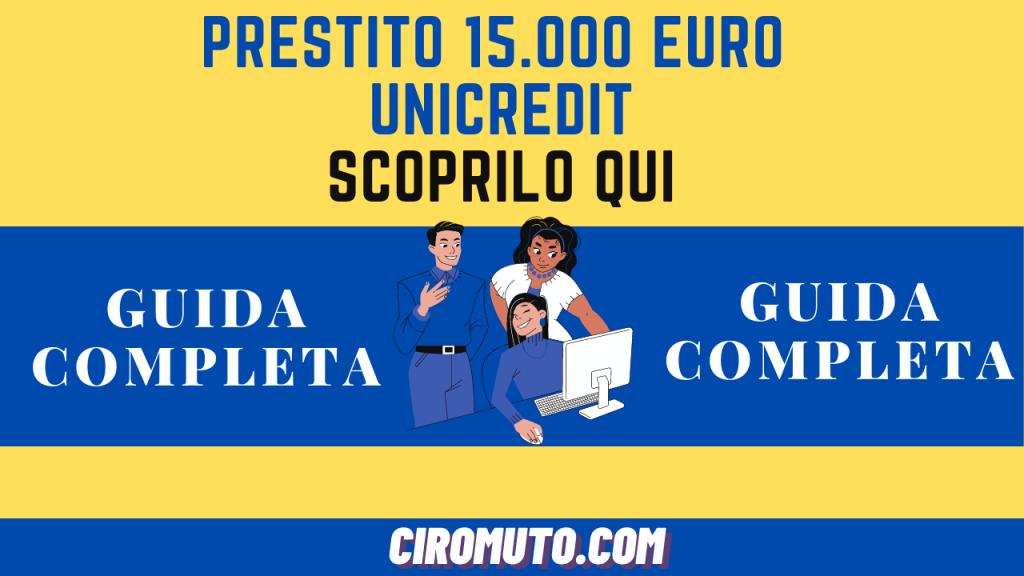 Prestito 15.000 euro unicredit