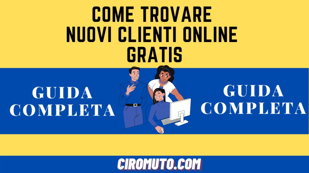 come trovare nuovi clienti online gratis