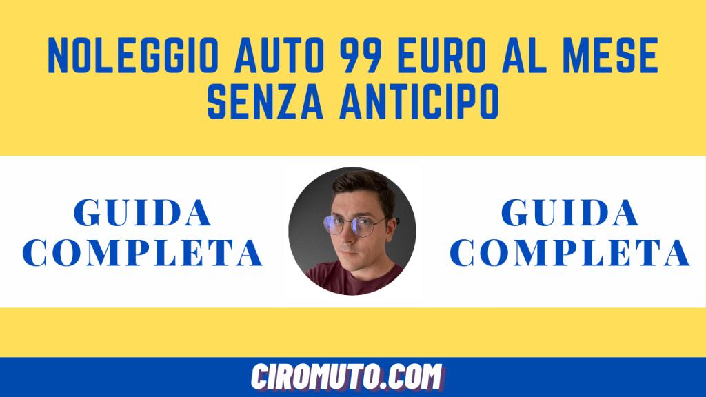 noleggio auto 99 euro al mese senza anticipo